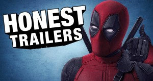 Deadpool Honest Trailer